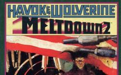 Havok & Wolverine- Meltdown #2