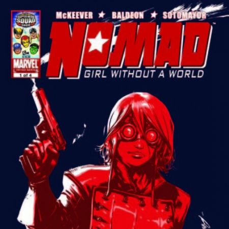 Nomad: Girl Without a World (2009 - 2010)