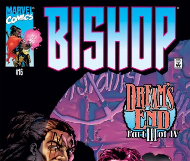 Bishop: The Last X-Man #16
