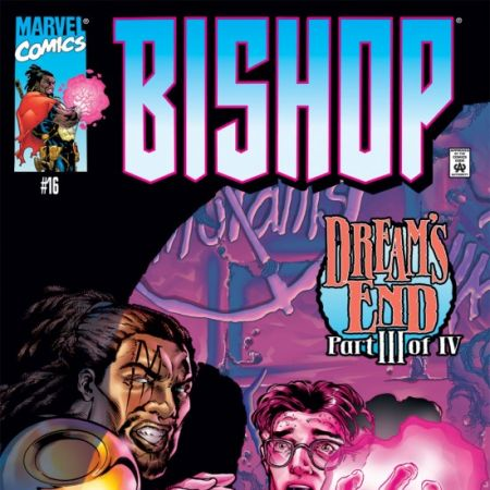 Bishop: The Last X-Man (1999 - 2001)