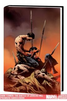 Dark Tower: The Battle of Jericho Hill (Hardcover)