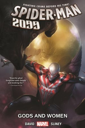 Spider-Man 2099 Vol. 4: Gods and Women (Trade Paperback)