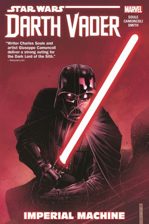 Star Wars: Darth Vader: Dark Lord Of The Sith Vol. 1 - Imperial Machine (Trade Paperback)