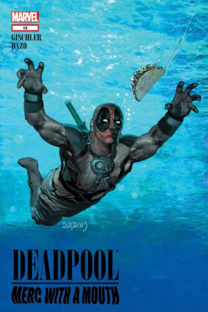Deadpool: Merc with a Mouth #12