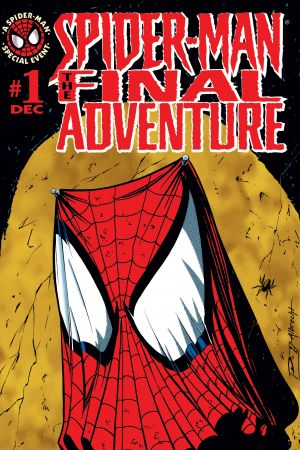 Spider-Man: The Final Adventure #1