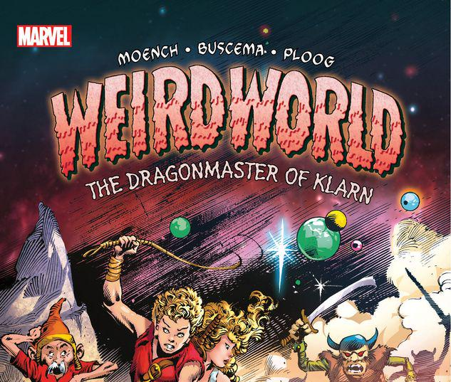 WEIRDWORLD: THE DRAGONMASTER OF KLARN TPB #1