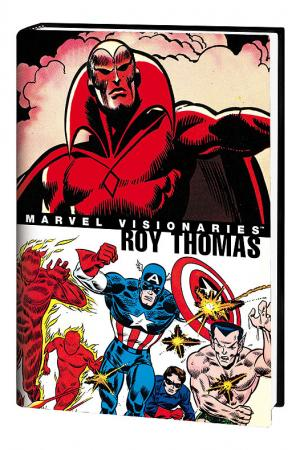 Marvel Visionaries: Roy Thomas (Hardcover)
