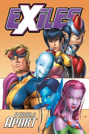 Exiles Vol. II: A World Apart (1999)