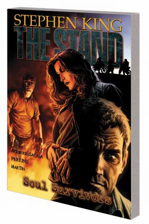 THE STAND VOL. 3: SOUL SURVIVORS TPB (Trade Paperback)
