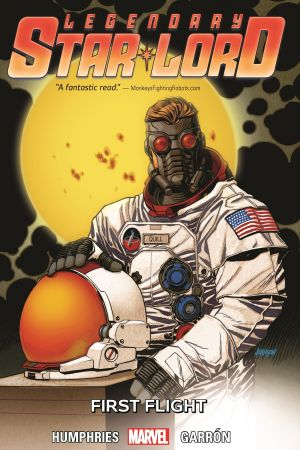 Legendary Star-Lord Vol. 3: First Flight (Trade Paperback)