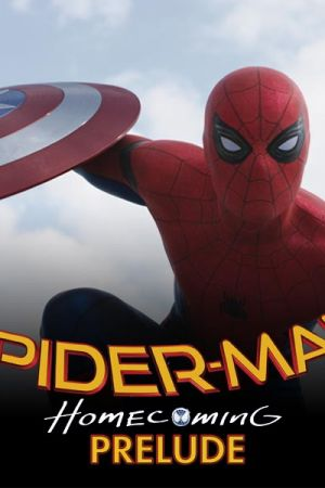 Marvel's Spider-Man: Homecoming Prelude (2017)