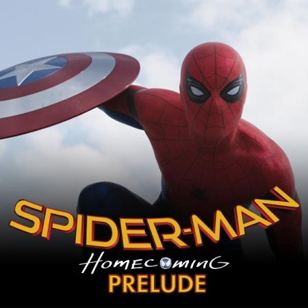 Marvel's Spider-Man: Homecoming Prelude