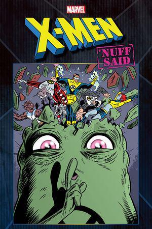 X-Men: Nuff Said (2020)