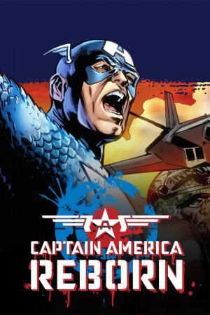 Captain America: Reborn (2009 - 2010)
