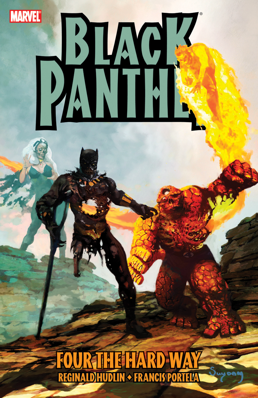 Black Panther: Four the Hard Way (Trade Paperback)
