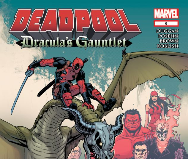 DEADPOOL: DRACULA'S GAUNTLET 6