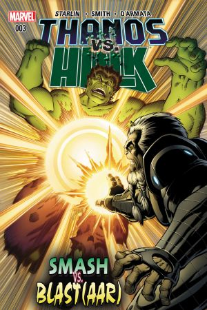 Thanos Vs. Hulk #3