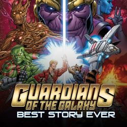 Guardians of the Galaxy: Best Story Ever (2015 - Present)