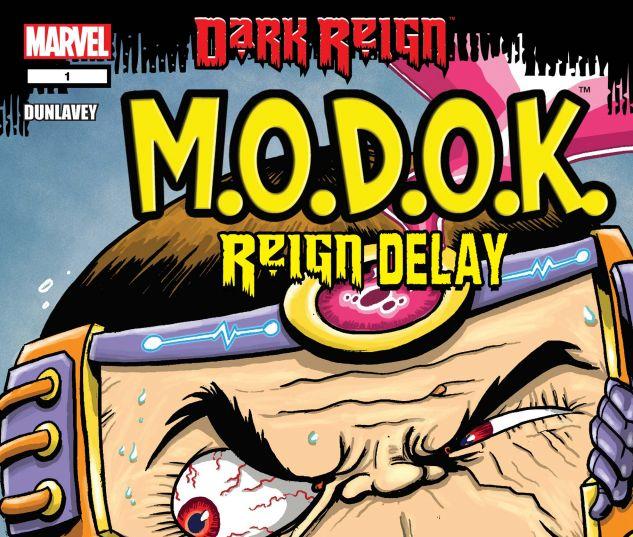 M.O.D.O.K.: REIGN DELAY (2009) #1