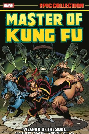 Master of Kung Fu Epic Collection: Weapon of the Soul (Trade Paperback)