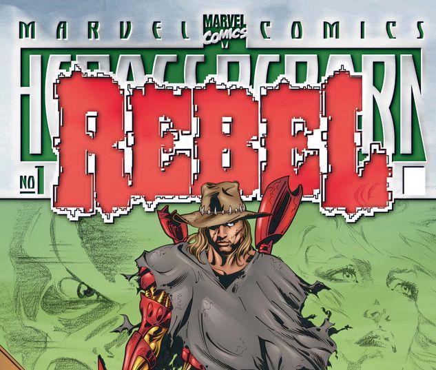 HEROES REBORN REBEL 1 #1