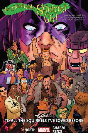 The Unbeatable Squirrel Girl Vol. 12: To All The Squirrels I Loved Before (Trade Paperback)