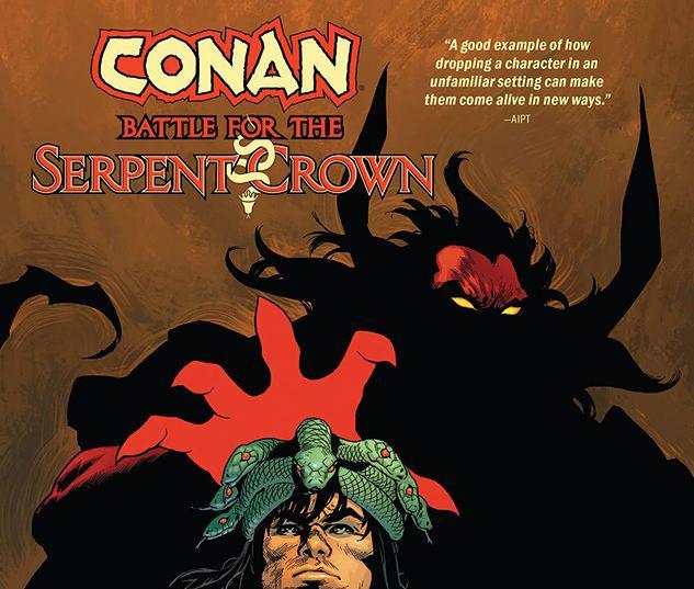 CONAN: BATTLE FOR THE SERPENT CROWN TPB #1