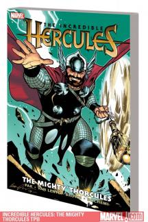 Incredible Hercules: The Mighty Thorcules (Trade Paperback)
