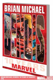Brian Michael Bendis: 10 Years at Marvel (Trade Paperback)