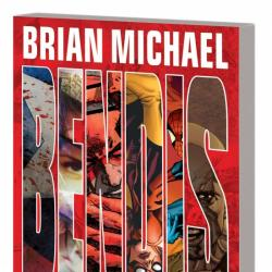 BRIAN MICHAEL BENDIS: 10 YEARS AT MARVEL TPB