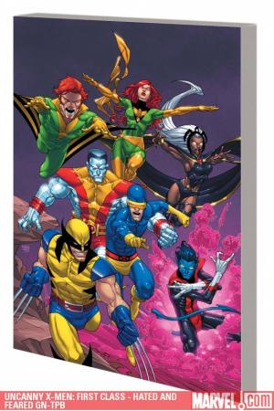 Uncanny X-Men: First Class - Hated and Feared GN-TPB ()