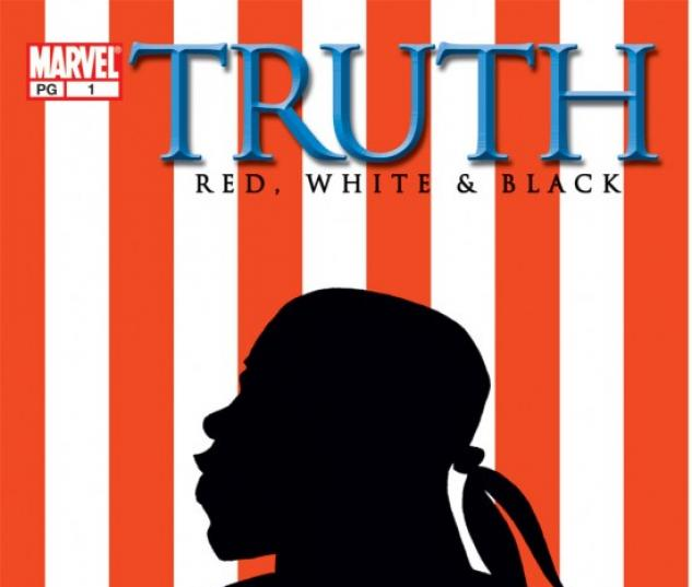 Truth: Red, White & Black #1