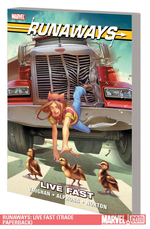 Runaways: Live Fast (Trade Paperback)