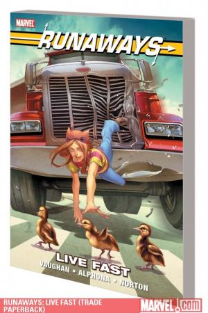 Runaways: Live Fast (Trade Paperback)