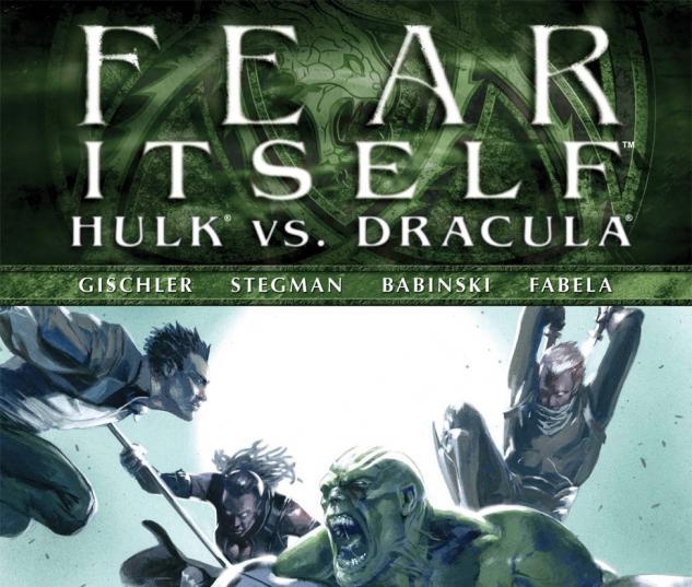 Fear Itself: Hulk Vs. Dracula (2011) #2