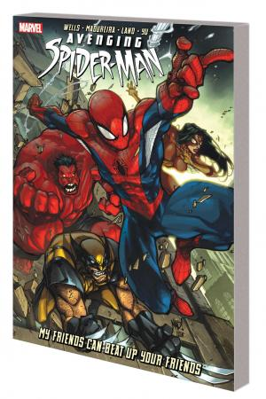 Avenging Spider-Man: My Friends Can Beat Up Your Friends (Trade Paperback)