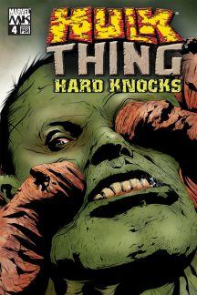 Hulk & Thing: Hard Knocks (2004) #4