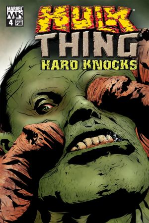 Hulk & Thing: Hard Knocks #4