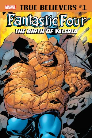 True Believers: Fantastic Four - The Birth of Valeria (2018) #1