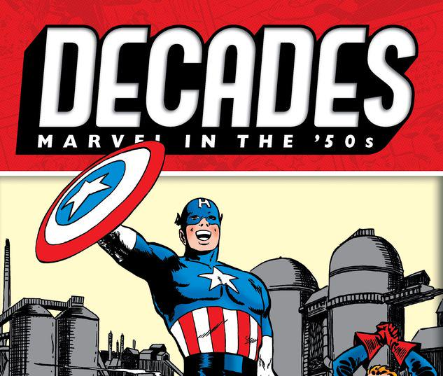 DECADES: MARVEL IN THE '50S - CAPTAIN AMERICA STRIKES! TPB #0