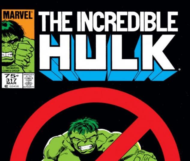 INCREDIBLE HULK #317 COVER