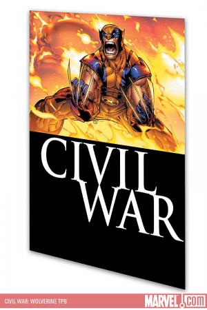 Civil War: Wolverine (Trade Paperback)