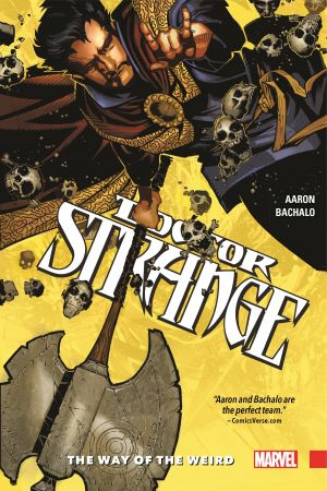 Doctor Strange Vol. 1: The Way of the Weird (Hardcover)