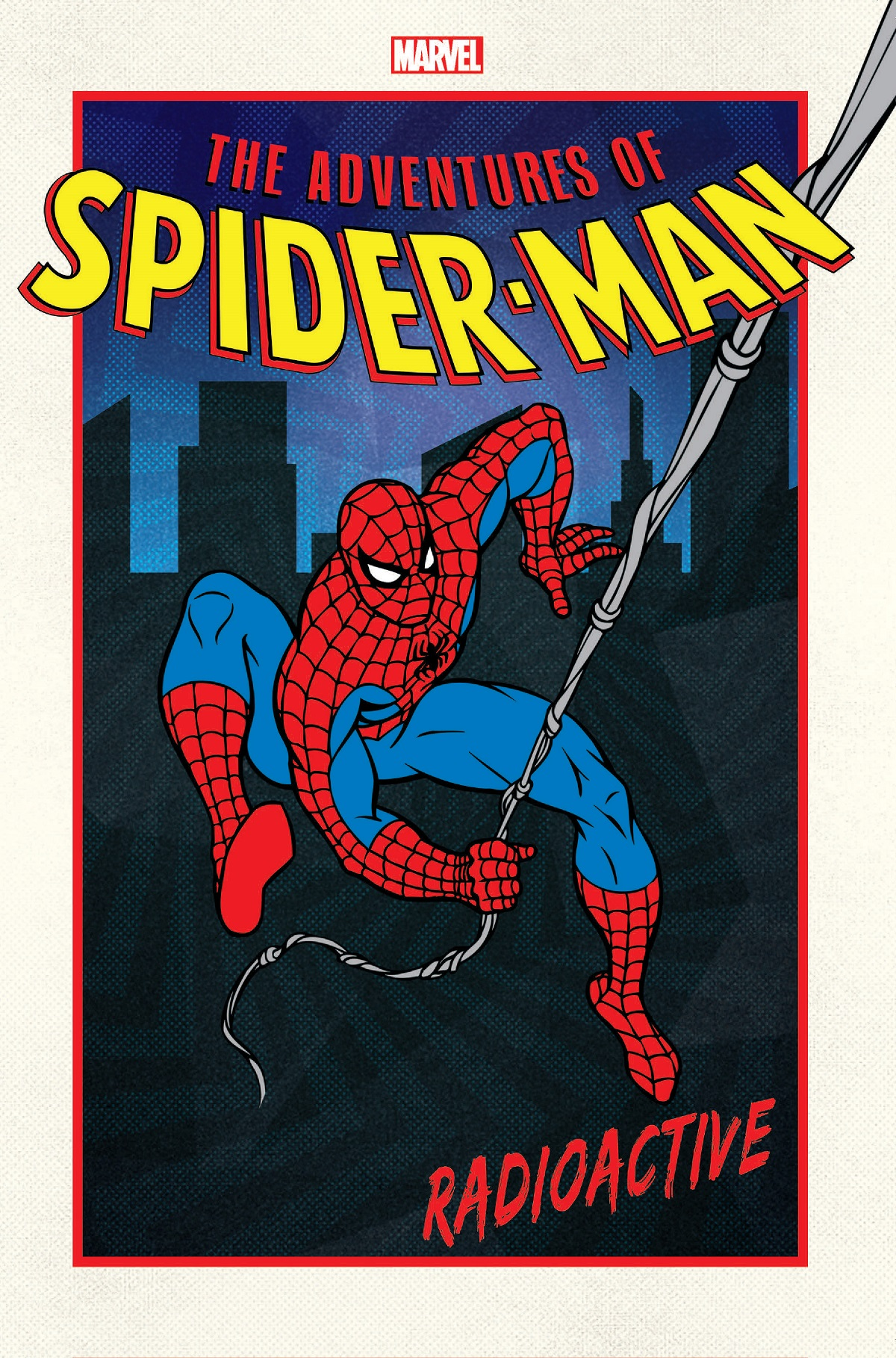 Adventures Of Spider-Man: Radioactive (Trade Paperback)