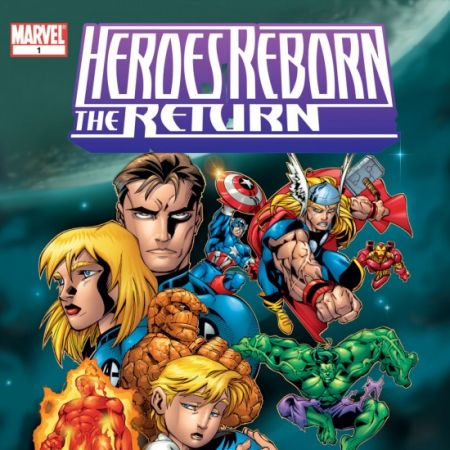 Heroes Reborn: The Return (1997 - 1998)