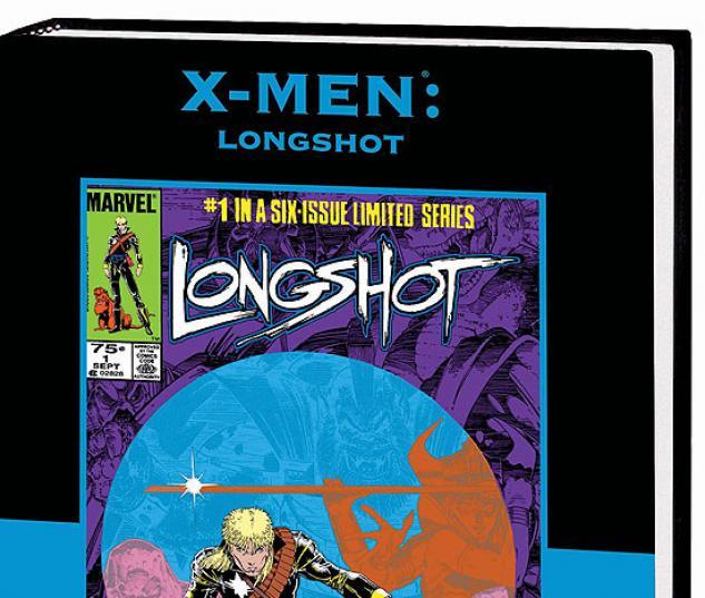 X-MEN: LONGSHOT PREMIERE HC  #0