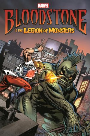 BLOODSTONE & THE LEGION OF MONSTERS TPB (Trade Paperback)