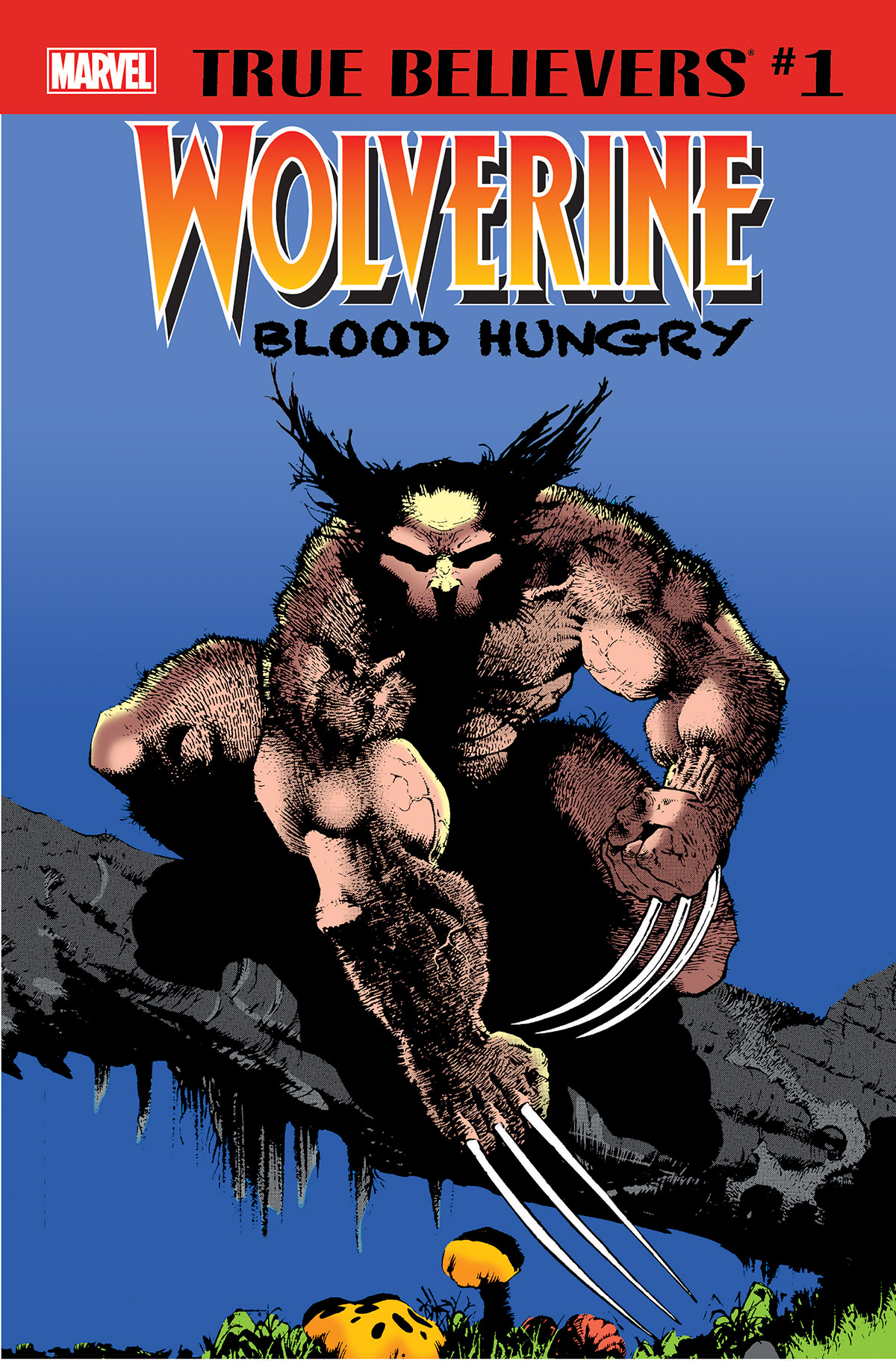 True Believers: Wolverine - Blood Hungry (2018) #1