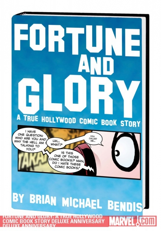 Fortune and Glory: A True Hollywood Comic Book Story Deluxe Anniversary Deluxe Anniversary (Hardcover)