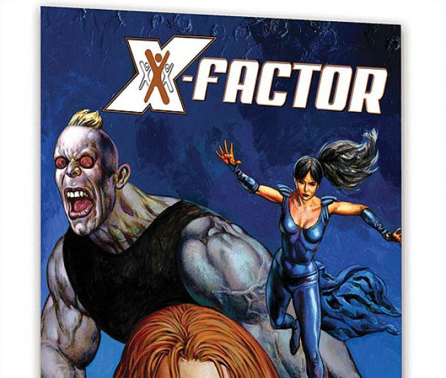 X-FACTOR VOL. 5: THE ONLY GAME IN TOWN #0